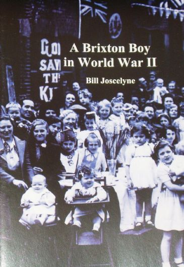 A Brixton Boy in World War II, by Bill Joscelyne